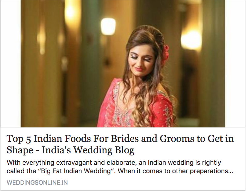 Top 5 Indian Foods For Brides and Grooms to Get in Shape
